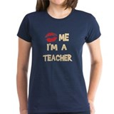 Kiss Me I'm A Teacher Tee