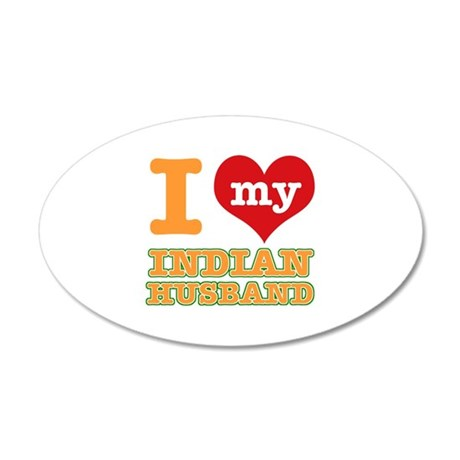 I love my Indian husband 35x21 Oval Wall Decal