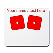 Custom Red Dice Snake Eyes Mousepad