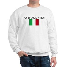 Custom Italy Flag Sweatshirt