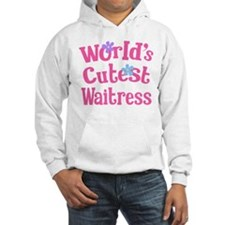 Worlds Cutest Waitress Hoodie