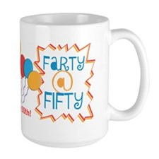 Funny Farty At Fifty 50th Birthday Mug