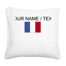 Custom France Flag Square Canvas Pillow