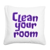 Clean your room Square Canvas Pillow