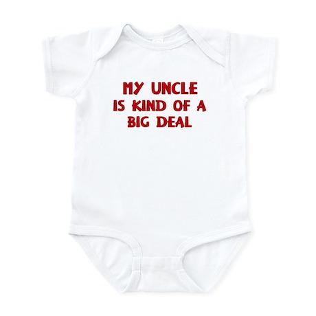 Uncle is a big deal Infant Bodysuit