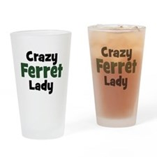 Crazy Ferret Lady Drinking Glass