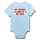 Daddy is a big deal Infant Bodysuit