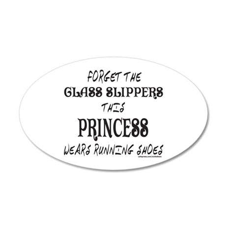 THIS PRINCESS WEARS RUNNING SHOES 20x12 Oval Wall