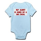 Aunt is a big deal Onesie