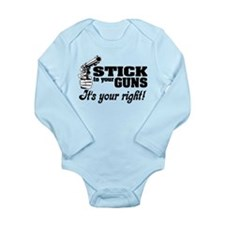 Stick to your guns Long Sleeve Infant Bodysuit