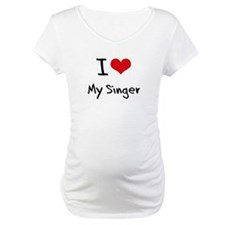 I Love My Singer Shirt