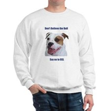 Cute Ban stupid people Sweatshirt