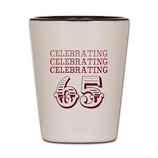 Celebrating 65! Shot Glass