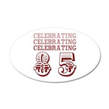 Celebrating 85! Wall Decal