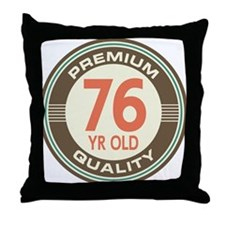76th Birthday Vintage Throw Pillow