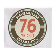 76th Birthday Vintage Throw Blanket