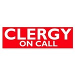 CLERGY ON CALL Bumper Sticker