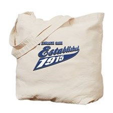 Established in 1915 Tote Bag