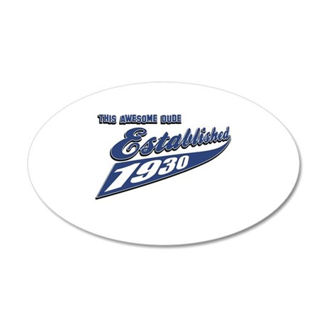 Established in 1930 35x21 Oval Wall Decal