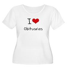 I Love Obituaries Plus Size T-Shirt