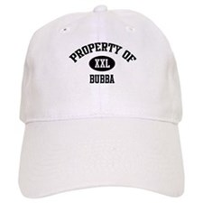 Property of Bubba Baseball Cap