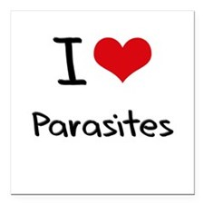 "I Love Parasites Square Car Magnet 3"" x 3"""