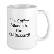 This Coffee Belongs to Buzzard 15oz. Mug