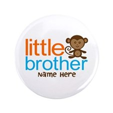 "Personalized Monkey Little Brother 3.5"" Button"