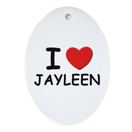 I love Jayleen Oval Ornament