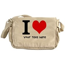 I Heart (Personalized Text) Messenger Bag