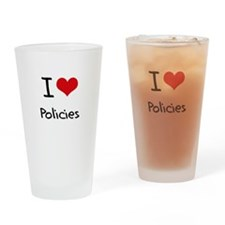 I Love Policies Drinking Glass
