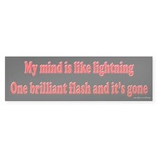 Mind Like Lightning Bumper Bumper Sticker