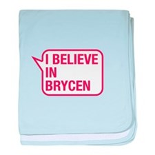 I Believe In Brycen baby blanket