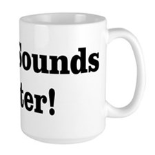 Vinyl Sounds Better Mug