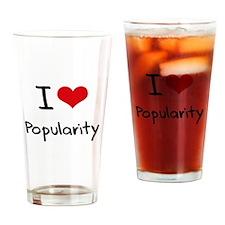 I Love Popularity Drinking Glass