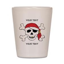PERSONALIZE Funny Pirate Shot Glass