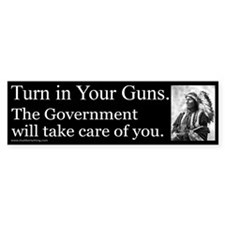 Turn in Your Guns Bumper Bumper Sticker