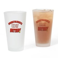 Cosmetologists do it better Drinking Glass