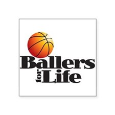Ballers for Life Sticker