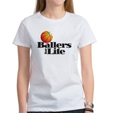 Ballers for Life T-Shirt