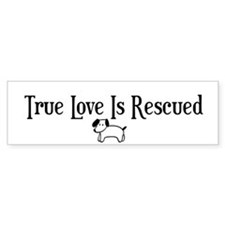 True Love Is Rescued Bumper Bumper Sticker