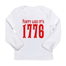 Party Like Its 1776 Long Sleeve T-Shirt