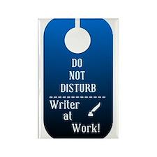 Writer At Work- Do Not Disturb Rectangle Magnet