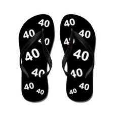 40 years old - Black 40th Birthday Flip Flops