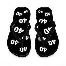 40 years old - Black 40th Birthday Flip Flops