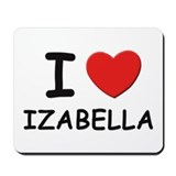 I love Izabella Mousepad