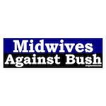 Midwives Against Bush Bumper Sticker