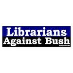 Librarians Against Bush Bumper Sticker