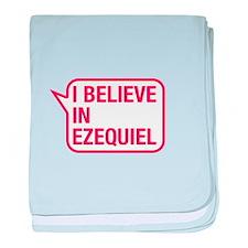 I Believe In Ezequiel baby blanket