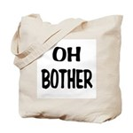 Oh Bother Tote Bag